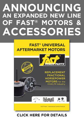 Announcing an Expanded Line of FAST<sup>®</sup> Motors & Accessories
