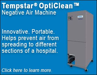 The Tempstar OptiClean negative air machine helps prevent air from spreading to different sections of a hospital. Potential future uses include homes, businesses, and assisted living facilities. Click here to learn more.